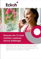 Discover the 12 most common customer service challenges