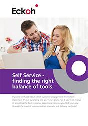 Self Service - finding the right balance of tools