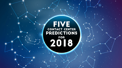 Contact Centers: Five predictions for 2018